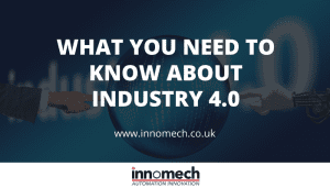 WHAT YOU NEED TO KNOW ABOUT INDUSTRY 4.0-2